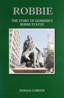 Robbie, The Story of Dunedin's Burns Statue